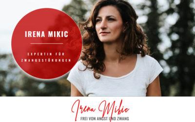 Irena Mikic – Pflegefachfrau Psychiatrie & Fachexpertin für Zwangsstörungen / Zürich